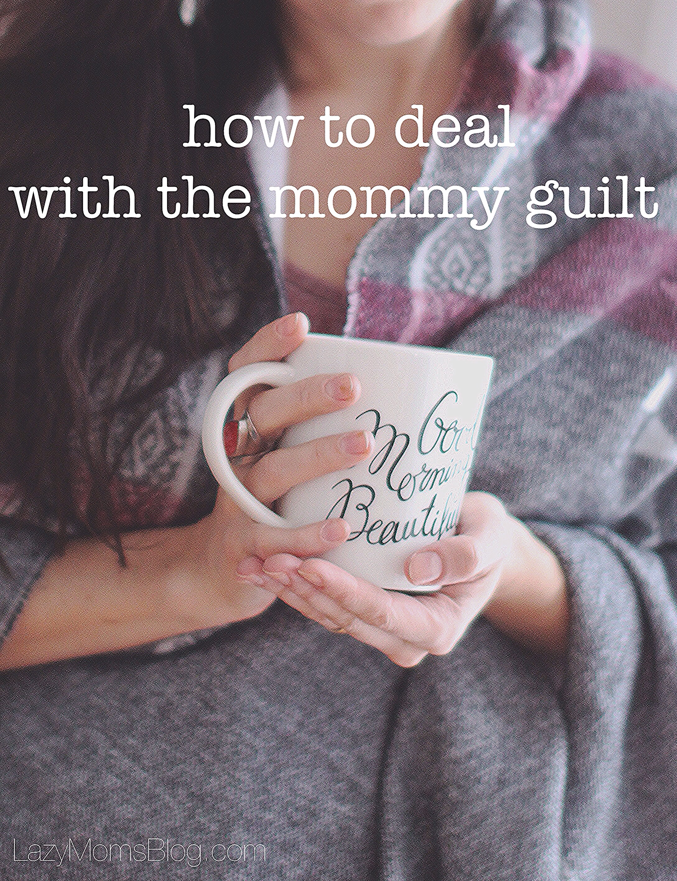 Even if you try your best, some days you just don't have the energy to play, somedays  you raise your voice and yell, and then you feel guilty about it. How to deal with the mommy guilt, great tips for moms! #parentingtips #motherhood