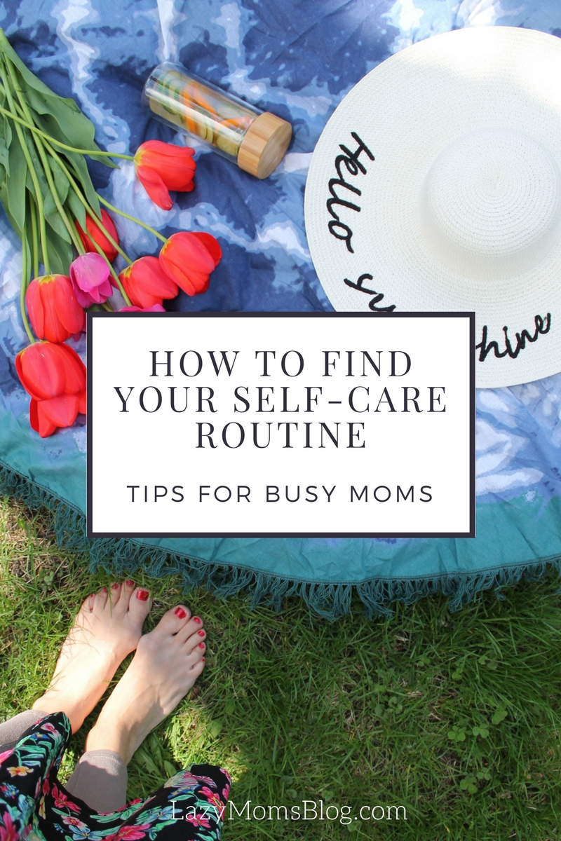 As a busy mom you're always putting yourself last, but let's face it, you can't pour from an empty cup! Here are 7 great tips to help you find your self-care routine that works!