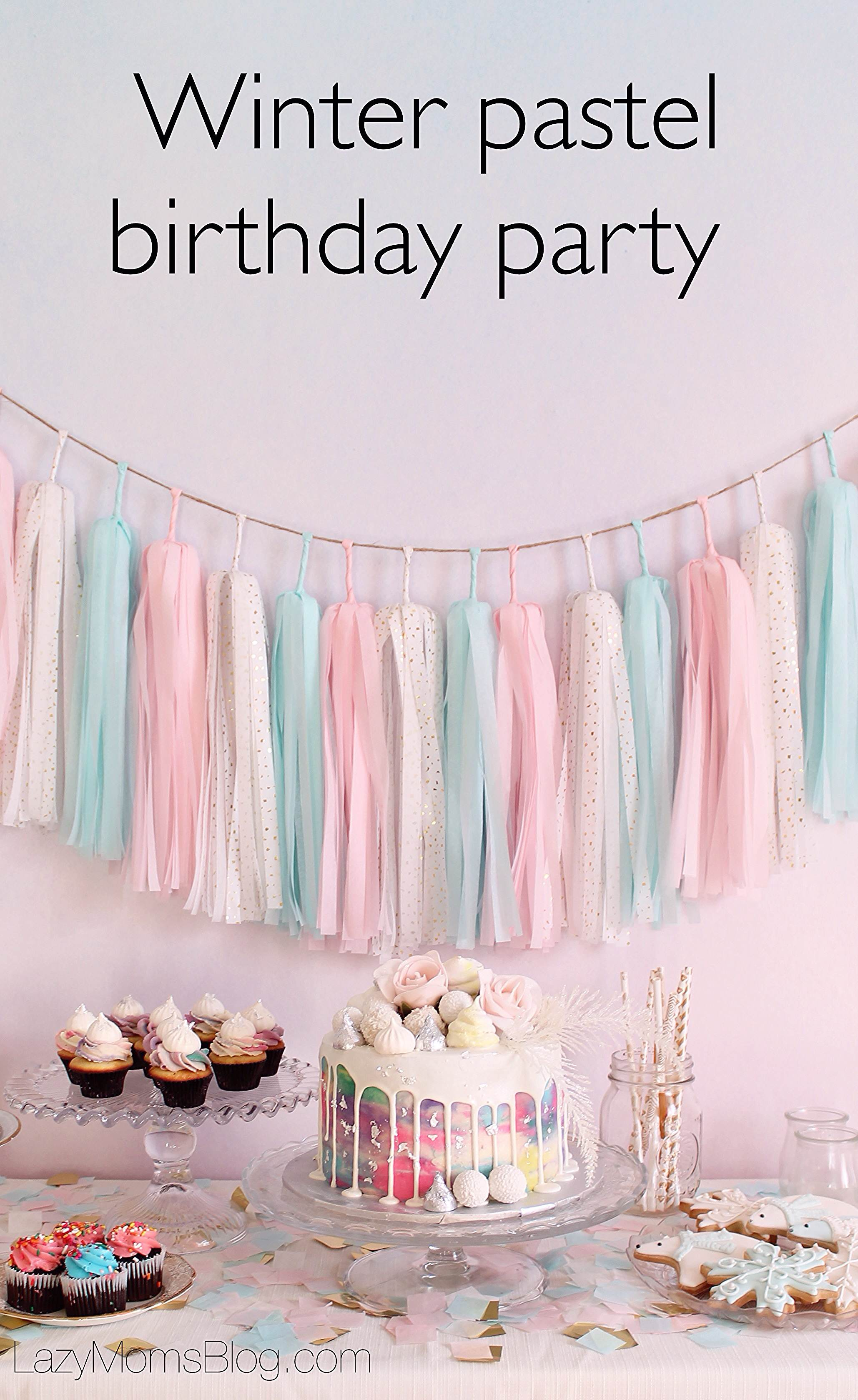 Winter pastel birthday party , ideas and tips for busy moms!