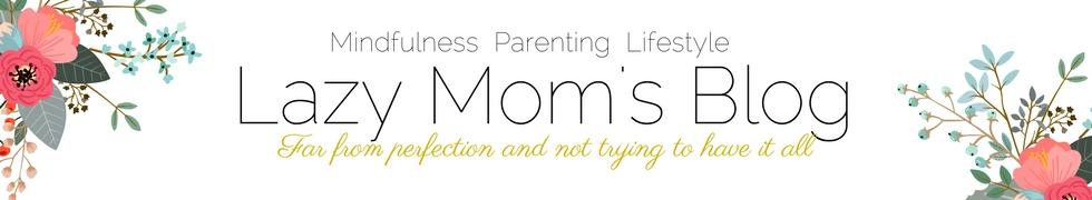 Lazy Mom's blog