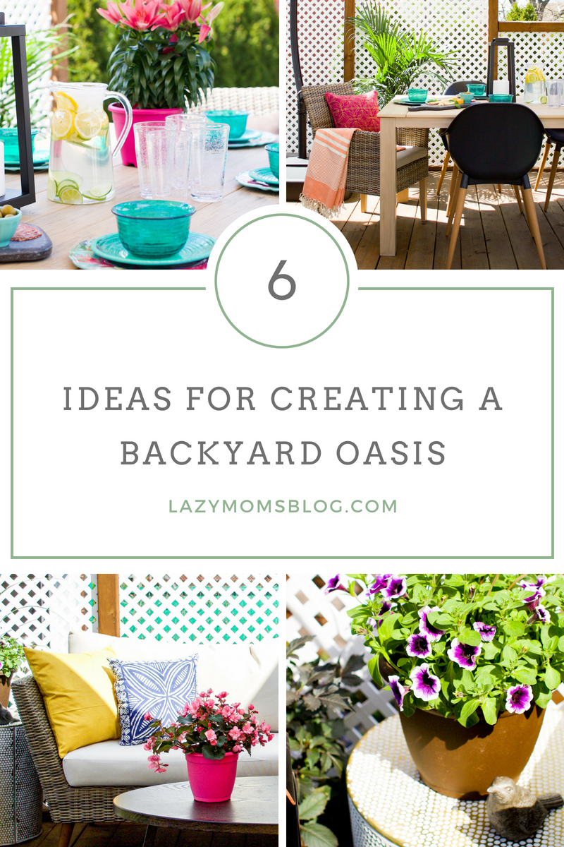 6 ideas for creating a backyard oasis